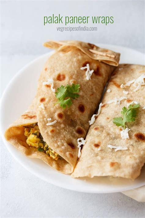 paneer kathi roll recipe vegetarian palak paneer kathi rolls recipe how to make palak paneer