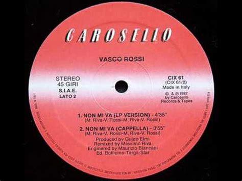Non Mi Va Vasco by Vasco Non Mi Va Remix A Cappella 1987