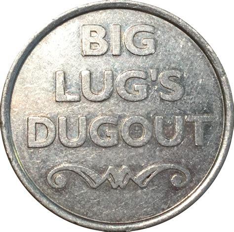 The Big Lug by Big Lug S Dugout Tokens Numista