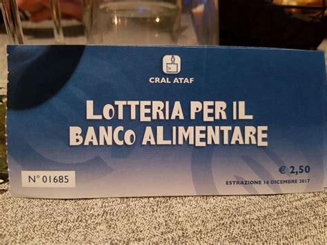 banco alimentare firenze banco alimentare lotteria all otel con cral ataf gonews it