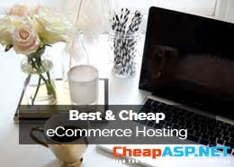best ecommerce hosting best and cheap ecommerce hosting cheap asp net hosting