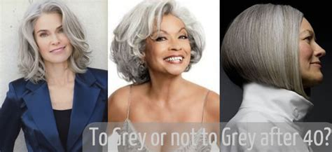 letting hair go gray in your forties should you go grey after 40