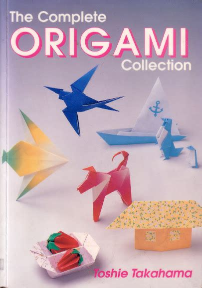 The Complete Book Of Origami Pdf - tlethai the complete origami colection