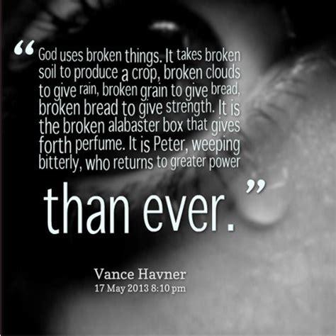 God Uses Broken 10 spiritual healing quotes for a broken pairedlife