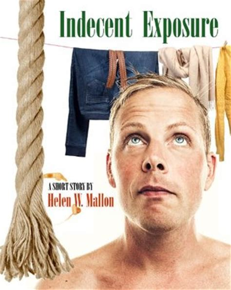 indecent exposure the academy books indecent exposure by helen w mallon reviews discussion