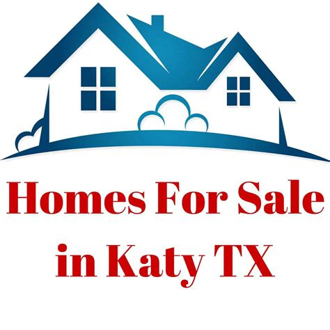 what is the best way to find homes for sale in katy tx