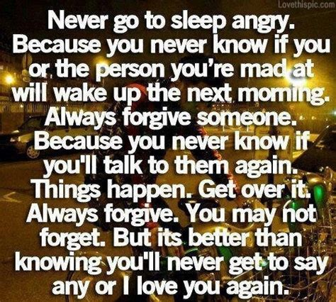 never go to bed angry quotes never go to sleep angry pictures photos and images for