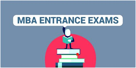 Entrance Preparation For Mba by List Of Mba Entrance Exams In India And Abroad 2017