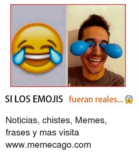 imagenes con memes y frases si los emojis fueran reales noticias chistes memes frases