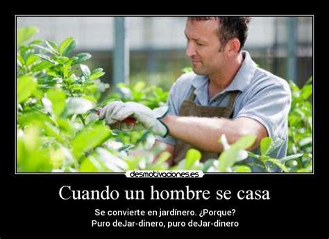 imagenes graciosas de jardineros im 225 genes y carteles de jardinero pag 5 desmotivaciones