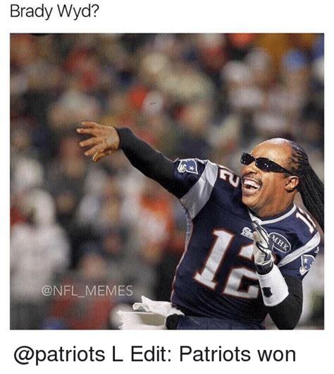Nfl Memes Patriots - brady wyd memes l edit patriots won meme on sizzle