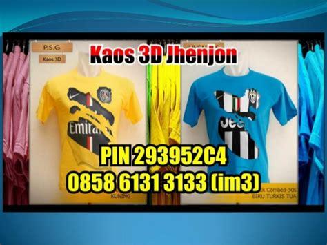 3d T Shirt Kaos 3d 0858 6131 3133 kaos 3 dimensi 3d t shirt jual kaos 3d