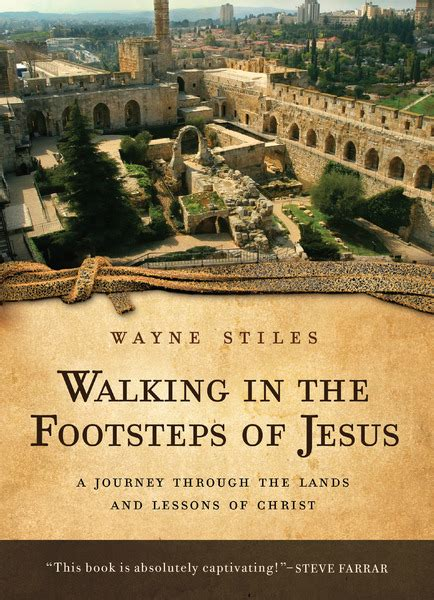 a christian walks in the footsteps of the buddha books walking in the footsteps of jesus a journey through the