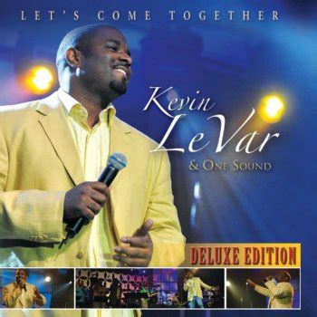 come together testo what a testo kevin levar one sound testi