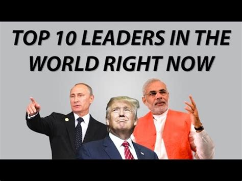 world leadership how societies become leaders and what future leading societies will look like books top 10 leaders in the world right now 2017 new