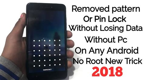 pattern unlock without losing data hindi how to unlock android pattern or pin lock without