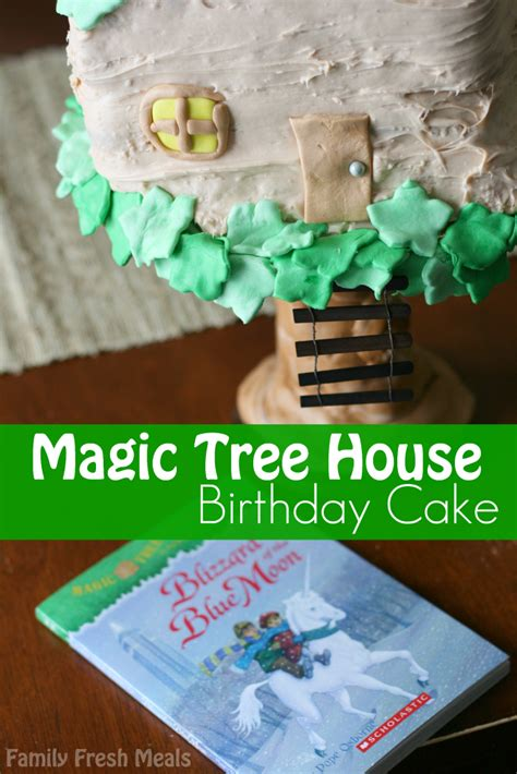 www magic tree house magic tree house birthday cake family fresh meals