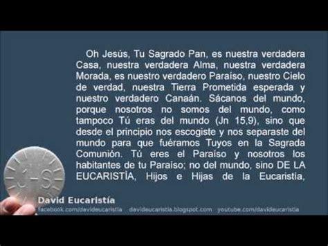 oracion para ministros de eucaristia oraci 243 n de unidad eucar 237 stica y para entrar a habitar en