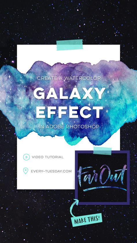 adobe photoshop galaxy tutorial create a watercolor galaxy effect in adobe photoshop