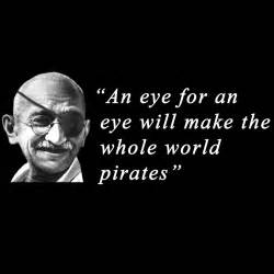 an eye for an eye makes the whole world blind blind an eye for an eye makes the whole like success