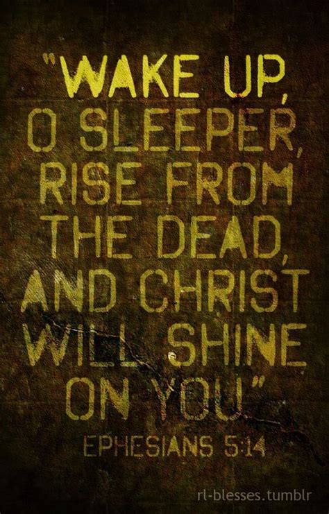 Up O Sleeper Scripture by Up O Sleeper Bible Verses Inspiration