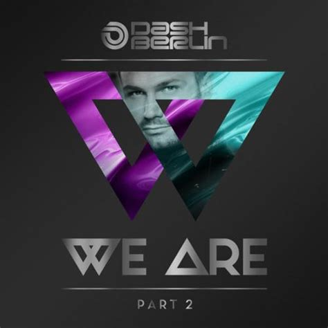 dash berlin we are part 2 extended versions 2017
