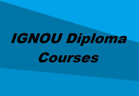 Ignou Mba Syllabus 2017 by Ignou Diploma Courses The Complete List