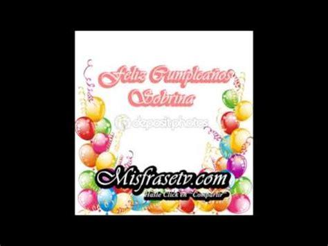 imagenes bellas de cumpleaños para mi sobrina lindas frases de feliz cumplea 241 os para mi sobrina youtube