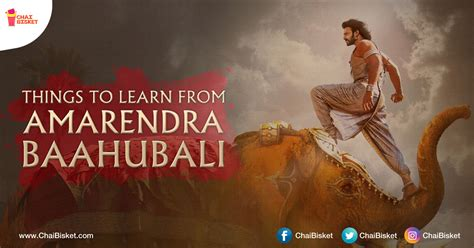 10 Things Can Learn From by 10 Things Every Can Learn From Amarendra Baahubali