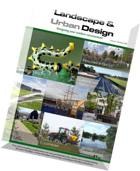 urban design journal pdf download landscape urban design issue 13 2015 pdf