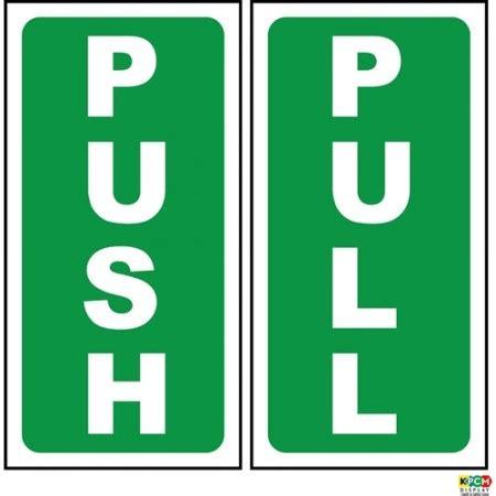 Adhesive Signs For Doors - push pull door sign sticker self adhesive kpcm display