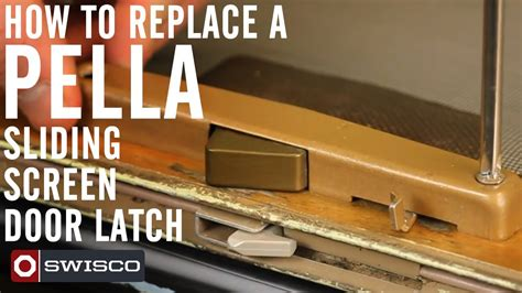 How To Remove A Sliding Screen Door by How To Replace A Pella Sliding Screen Door Latch
