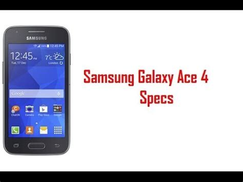 Samsung Tab Ace 4 samsung galaxy ace 4 specs features