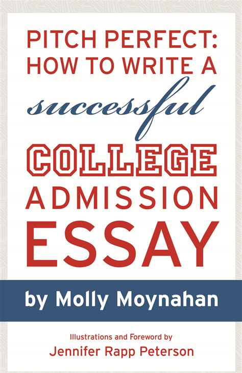 pitch how to write a successful college admission essay pdf version only indiemade