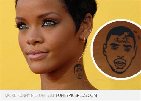 rihanna tattoo fail comes after chris brown tattooed rihanna s beaten face on