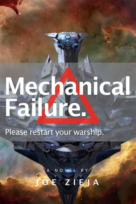 Mechanical Failure mechanical failure book by joe zieja official