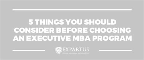 What Mba Program Should I Choose by 5 Things To Consider Before Choosing An Executive Mba Program
