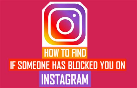 How To Find You On Instagram How To Find If Someone Has Blocked You On Instagram