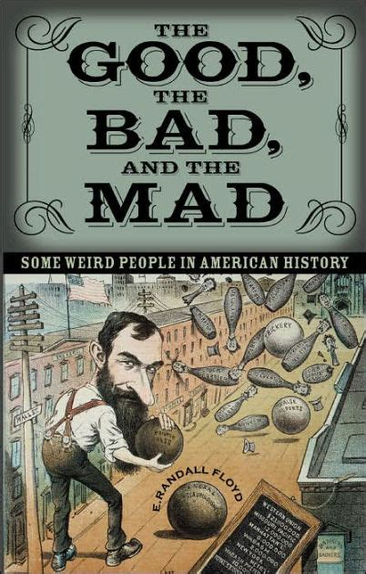libro the mad toy the good the bad and the mad some weird people in