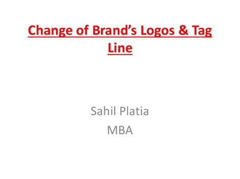 Linkedin Tagline Mba by Change Of Brand Logo Tagline