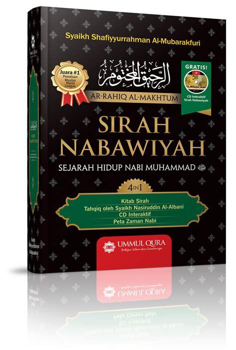 Sirah Nabawiyah 4 inilah buku sirah nabawiyah yang direkomendasikan dr zakir naik tarbiyah