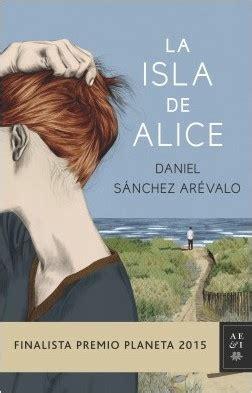 la isla de alice la isla de alice planeta de libros