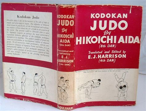 kodokan judo atemi waza books kodokan judo by hikoichi aida 8th dan hardcover from