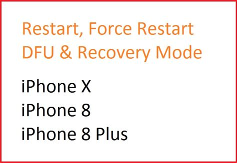 iphone x iphone 8 8 plus how to reboot reset enter dfu mode