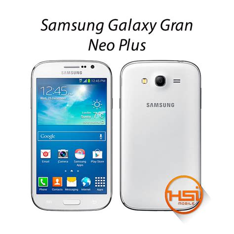 Samsung Galaxy Grand Neo Plus samsung galaxy grand neo plus hsi mobile