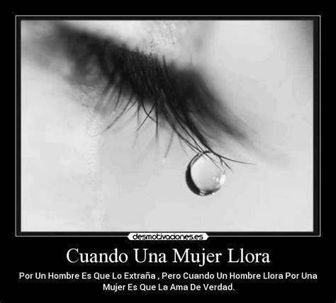 imagenes llorando por una mujer cuando una mujer llora desmotivaciones