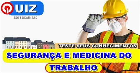 quiz medicina interna quiz seguran 231 a e medicina do trabalho editec minas