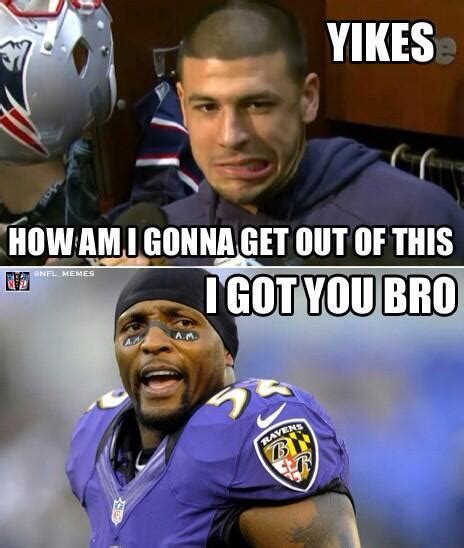 Aaron Hernandez Memes - yikes how am i gonna get out of this i got you bro
