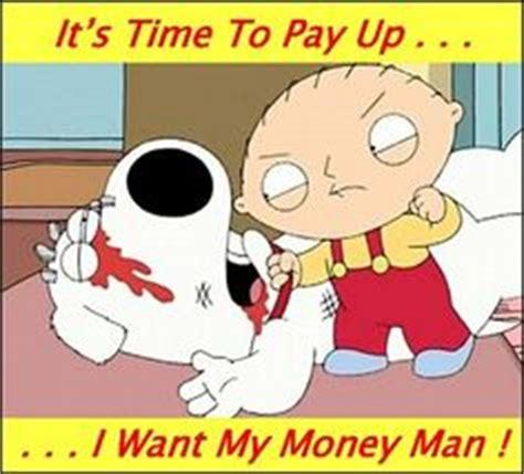 Pay Me My Money Meme - family guy on pinterest
