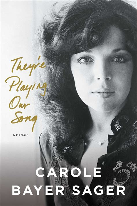 they re our song book by carole bayer sager